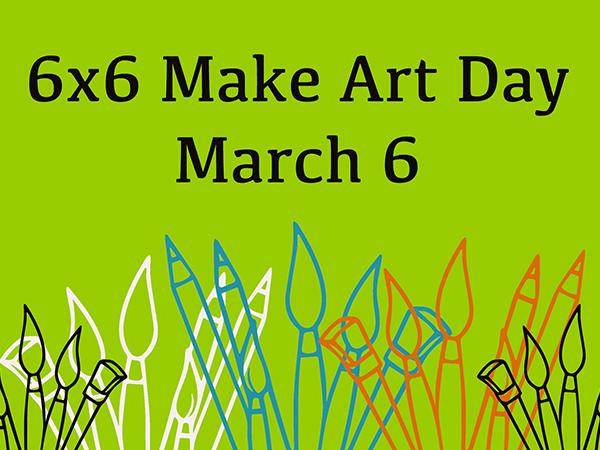 6x6 Make Art Day! [#6x6MAD]